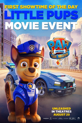PAW PATROL: THE MOVIE - LITTLE PUPS MOVIE EVENT Poster